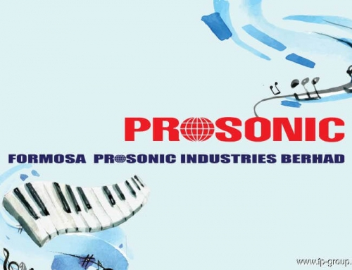 Formosa Prosonic Industries – Tuned to Hit the Right Notes